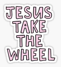 Jesus Take The Wheel Sticker