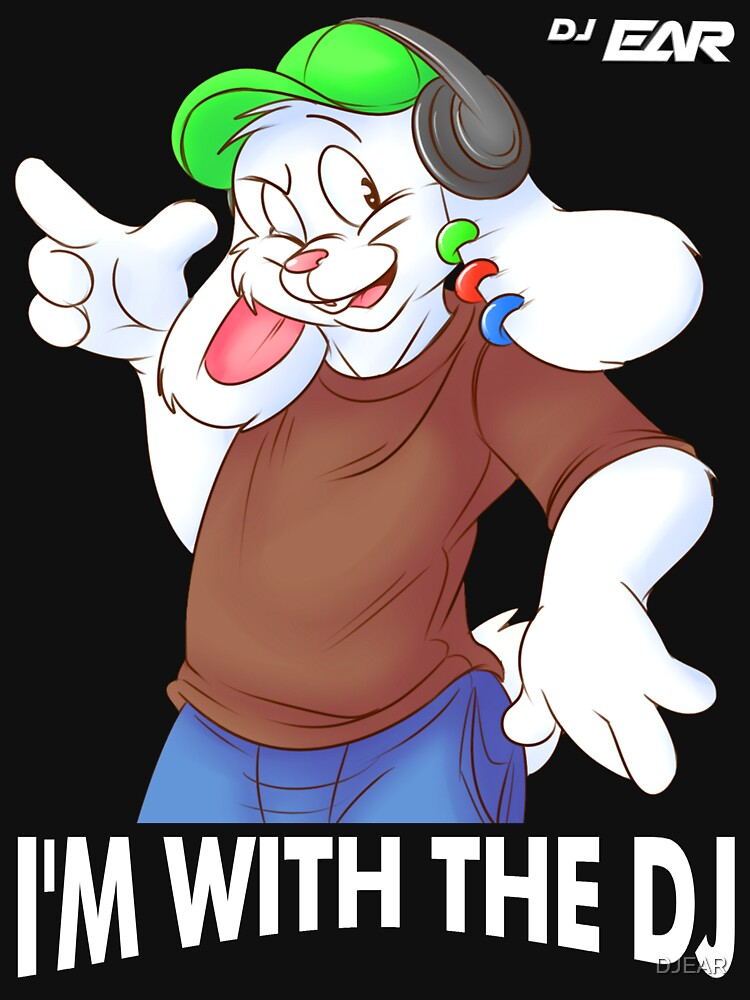 I'M WITH THE DJ by DJEAR