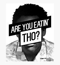 Childish Gambino- Are You Eatin' Tho? Photographic Print
