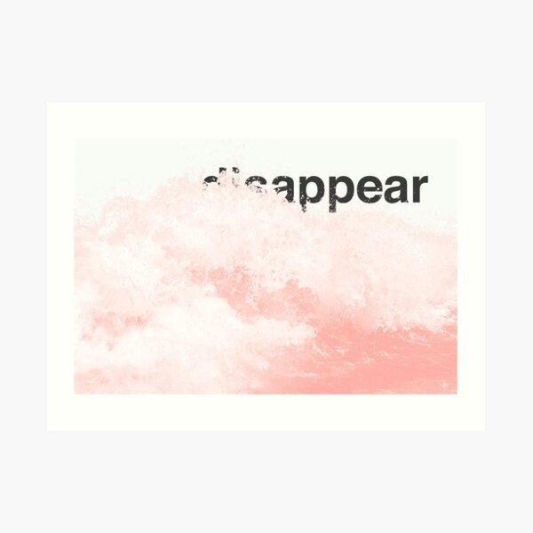 (dis)appear Art Print