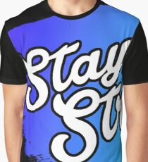Stay Strong Typography 1 Graphic T-Shirt