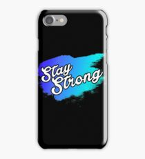 Stay Strong Typography 1 iPhone Case/Skin