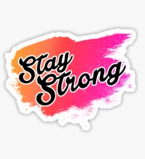 Stay Strong Typography 2 Sticker