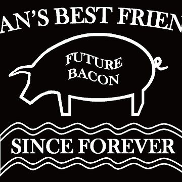 Future Bacon - white design by gruffyjustice