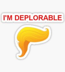 I'm Deplorable Sticker