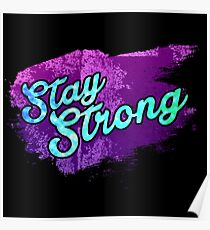 Stay Strong Typography 3 Poster