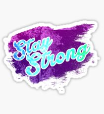 Stay Strong Typography 3 Sticker
