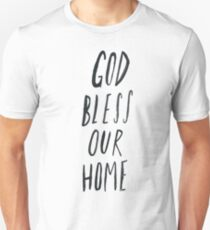 God Bless Our Home Unisex T-Shirt