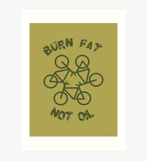 Burn Fat Not Oil Recycle Code Parody Green Graphic Art Print