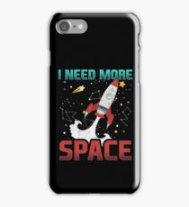 I Need More Space Aerospace Rocket iPhone Case/Skin