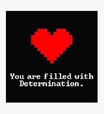 Undertale - Filled with Determination Photographic Print