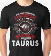 I am a Taurus - Best Desgin Unisex T-Shirt