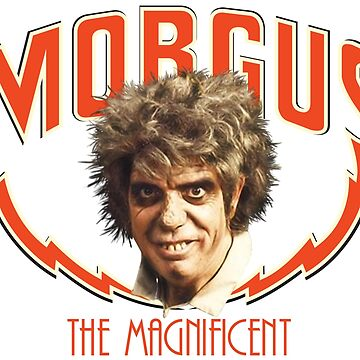 MORGUS: THE MAGNIFICENT by thekinginyellow