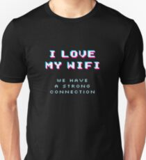 Funny Geek Nerd T-Shirt & Gifts for Husband / Father's Day - I Love My Wife (Wifi) Unisex T-Shirt