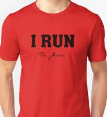 2 I Run - To Jesus - Christian Athlete Runner  Unisex T-Shirt
