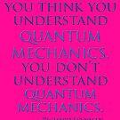 Quantum Mechanics by Richard  Feynman by TeaseTees