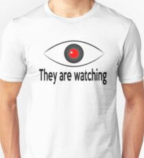 They are watching Unisex T-Shirt