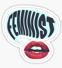 feminism - be loud and proud Sticker