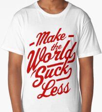 Make The World Suck Less Long T-Shirt