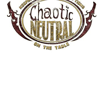 Chaotic Neutral Tee by KennefRiggles