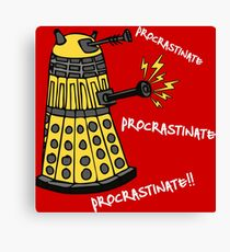 Procrastinate! Canvas Print