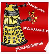 Procrastinate! Poster