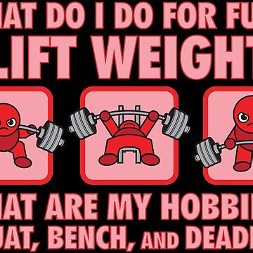 My Hobbies Are Squat, Bench, Deadlift - Kawaii Powerlifter (red) by mchanfitness