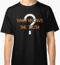 The Truth Classic T-Shirt