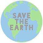 save the earth  by madisonlowman
