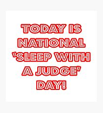Funny Judge National Holiday Photographic Print
