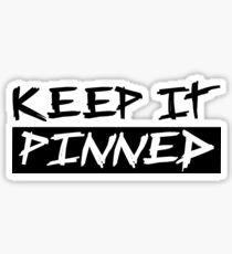 Keep it pinned - PureMotoCo Sticker