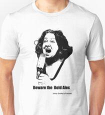 Janey: The Bold Alec Unisex T-Shirt