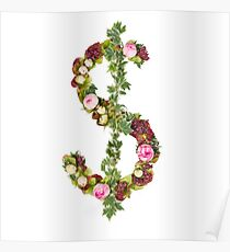 US Dollar Symbol Part of a set of letters, Numbers and symbols of the Alphabet made with flowers Poster