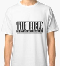 The Bible - The Best News You'll Read All Day Classic T-Shirt