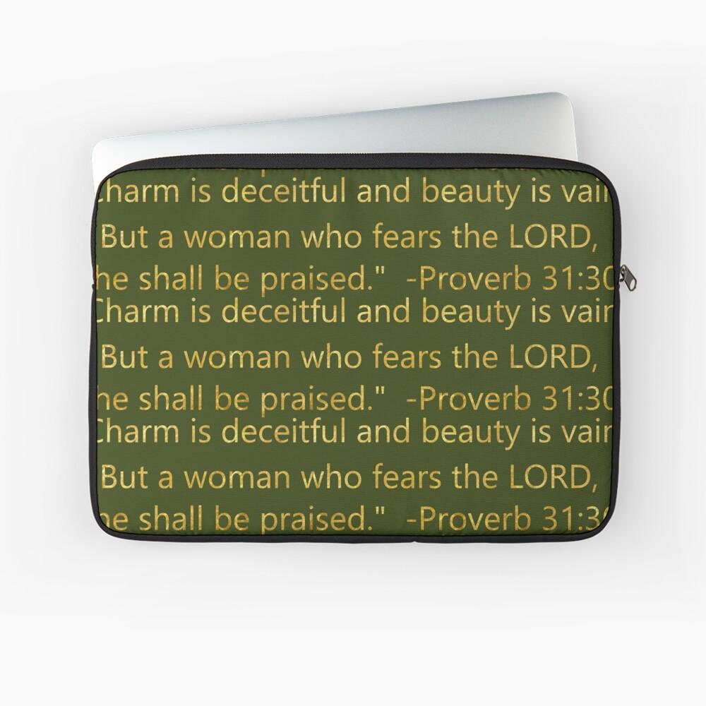 Bible Scripture Proverb 31:30 Laptop Sleeve