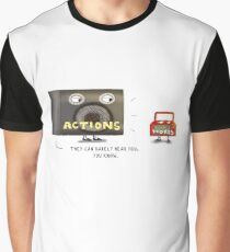 Actions Speak Louder Than Words Graphic T-Shirt