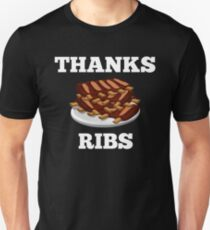 Thanks Ribs T-Shirt