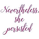 she persisted by Lenore Locken