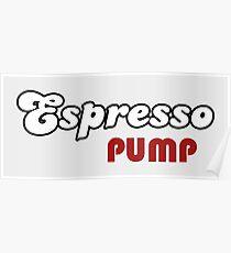 Espresso Pump Poster