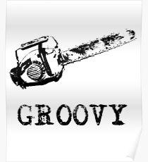 Ash vs Evil Dead - Groovy Poster