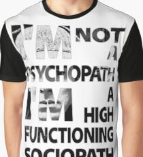 Sherlock - I'm Not A Psychopath... Graphic T-Shirt