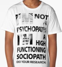 Sherlock - I'm Not A Psychopath... Long T-Shirt