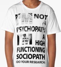 Sherlock - I'm Not A Psychopath... Long T-Shirt