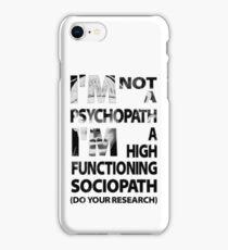 Sherlock - I'm Not A Psychopath... iPhone Case/Skin