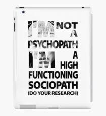 Sherlock - I'm Not A Psychopath... iPad Case/Skin