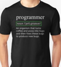 True Programmer Definition Design Turning Coffee into Bugs Unisex T-Shirt