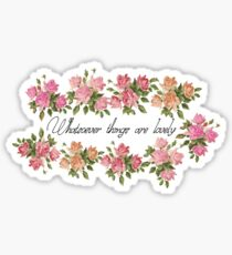 Lovely Floral Quote AST Sticker