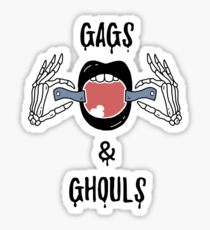 Gags and Ghouls Sticker