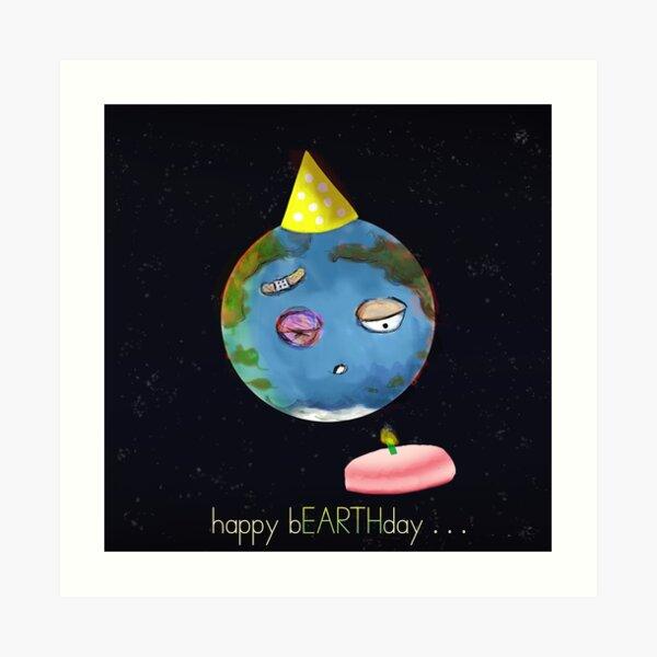 happy bEARTHday Art Print