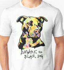 Beware the Black Dog by Pasha du Valentine Unisex T-Shirt